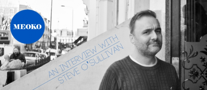 Steve O'Sullivan, Interview Meoko